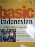 【書寶二手書T3/語言學習_HMZ】Basic Indonesian-An Introductory Courseboo