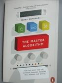 【書寶二手書T5/網路_KCI】The Master Algorithm: How the Quest for the