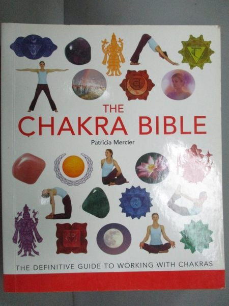 【書寶二手書T5/體育_LGB】The Chakra Bible: The Definitive Guide to Wo