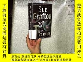 二手書博民逛書店SUE罕見GRAFTON T IS FOR TRESPASS S