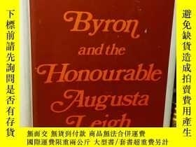 二手書博民逛書店1975年布面精裝版21*16罕見有書衣 有簽名 BYRON AND THE HONOURABLE AUGUSTA