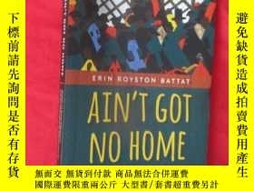二手書博民逛書店Ain t罕見Got No Home: America s Gr