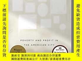 二手書博民逛書店Evicted:罕見Poverty and Profit in