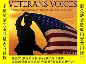 二手書博民逛書店Veterans罕見Voices: Remarkable Stories of Heroism, Sacrific