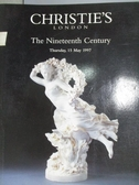 【書寶二手書T6/收藏_YJT】Christie s_The Nineteenth Century_1997/5/15