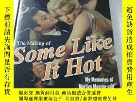 二手書博民逛書店《The罕見Making of Some Like It Hot