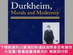 二手書博民逛書店Durkheim,罕見Morals, And ModernityY255174 W. Watts Miller