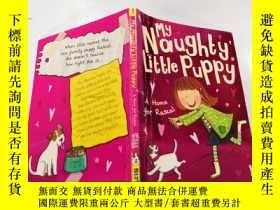 二手書博民逛書店my罕見naughty little puppy: 我那淘氣的小狗Y212829