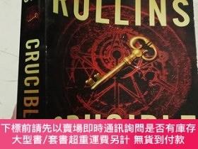 二手書博民逛書店Crucible:罕見A ThrillerY12880 James Rollins William Morro