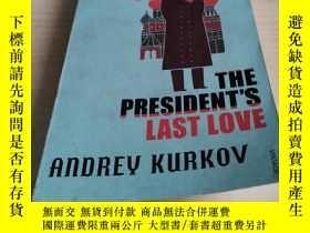 二手書博民逛書店The罕見President s Last LoveY21146