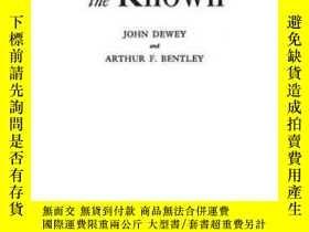 二手書博民逛書店Knowing罕見And The KnownY364682 Dewey, John Greenwood Pub
