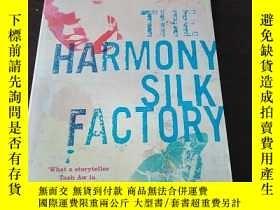 二手書博民逛書店The罕見Harmony Silk Factory(英文原版)Y
