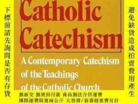 二手書博民逛書店The罕見Catholic Catechism: A Conte