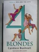 【書寶二手書T5/原文小說_ODC】Four Blondes_Candace Bushnell