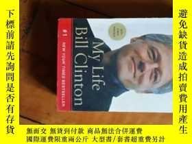 二手書博民逛書店英語原版罕見My Life Bill Clinton 比爾.克林