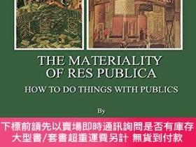 二手書博民逛書店The罕見Materiality Of Res PublicaY255174 Dominique Colas