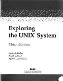 二手書博民逛書店 《Exploring the UNIX System》 R2Y ISBN:0672485168│Prentice Hall