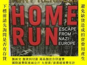 二手書博民逛書店Home罕見Run : Escape from Nazi Eur