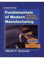 二手書博民逛書店《Fundamentals of Modern Manufacturing: Materials, Processes and Systems》 R2Y ISBN:0471427608