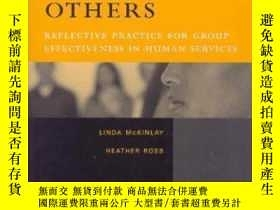 二手書博民逛書店You罕見And Others: Reflective Practice For Group Effectiven