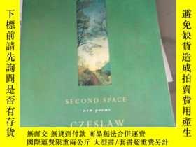 二手書博民逛書店Second罕見Space New PoemsY3701 Czeslaw Milosz An imprint