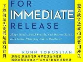 二手書博民逛書店For罕見Immediate ReleaseY364682 Ronn Torossian Benbella B