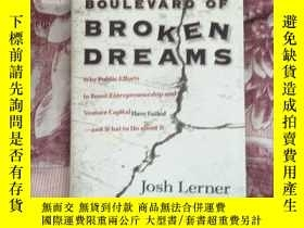 二手書博民逛書店Boulevard罕見of Broken Dreams: Why