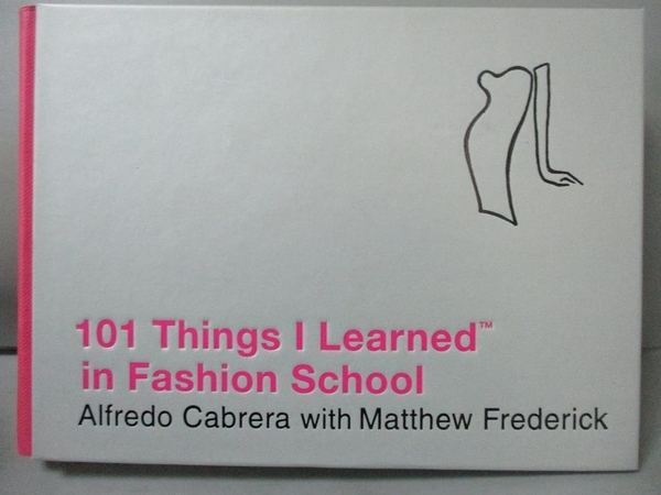 【書寶二手書T5/設計_KEK】101 Things I Learned in Fashion School_Cabre