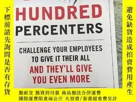 二手書博民逛書店Hundred罕見Percenters Challenge Your Employees to Give It T