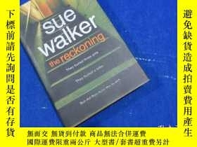 二手書博民逛書店SUE罕見WALKER  the reckoning print