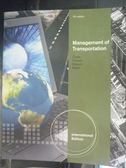 【書寶二手書T4/大學理工醫_XDK】Management of Transportation7/e_John