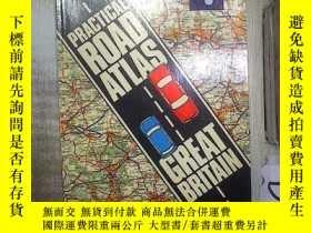 二手書博民逛書店PRACTICAL罕見ROAD ATLAS GREAT BRITAIN 英國實用道路地圖集 (01)Y1808