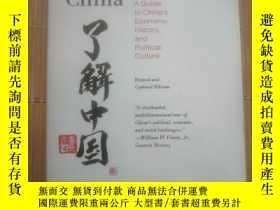 二手書博民逛書店Understanding罕見China: A Guide to Chinas Economy, History,
