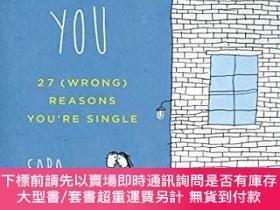 二手書博民逛書店It s罕見Not You: 27 (wrong) Reasons You re SingleY255174