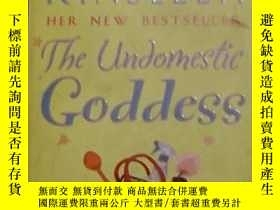 二手書博民逛書店英文原版罕見The Undomestic Goddess by