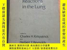 二手書博民逛書店IMMUNOLOGIC罕見AND INFECTIOUS REACTIONS IN THE LUNG 肺內免疫和感染