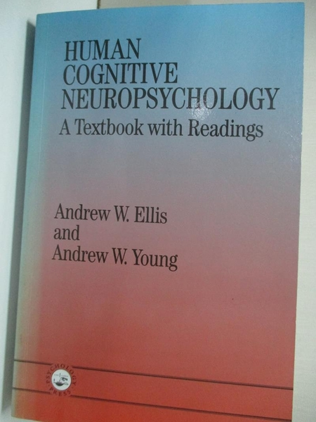 【書寶二手書T3/心理_KFM】Human Cognitive Neuropsychology_Ellis, Andrew W.