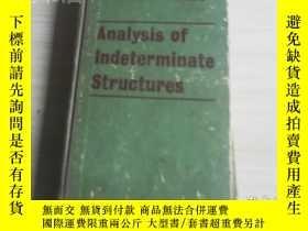 二手書博民逛書店Analysis罕見of Indeterminate Structures精裝,英文版 超靜定結構分析Y171