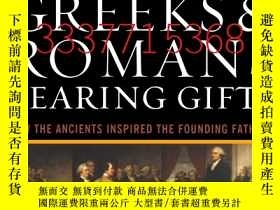 二手書博民逛書店【罕見】Greeks & Romans Bearing Gift