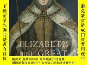 二手書博民逛書店ELIZABETH罕見THE GREAT:伊麗莎白一世 784