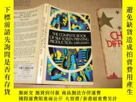 二手書博民逛書店The罕見Complete Book of Silk Scree