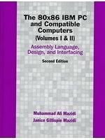 二手書 The 80x86 IBM PC & compatible computers. Volumes I & II, Assembly language, design, and interfa R2Y 0137585098