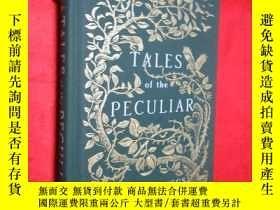 二手書博民逛書店Tales罕見of the Peculiar (小16開,硬精裝