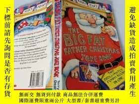 二手書博民逛書店The罕見Big Fat Father Christmas Joke Book:大胖子聖誕笑話書Y200392