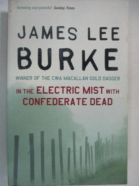 【書寶二手書T9/原文小說_GV7】In the Electric Mist with Confederate Dead_James Lee Burke