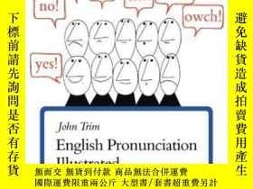 二手書博民逛書店English罕見Pronunciation IllustratedY255562 John Trim Cam