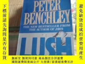 二手書博民逛書店lush--Peter罕見benchleyY13037 出版19