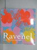 【書寶二手書T2/收藏_QNU】Ravenel_Modern and…Asian Art_2018/6/3