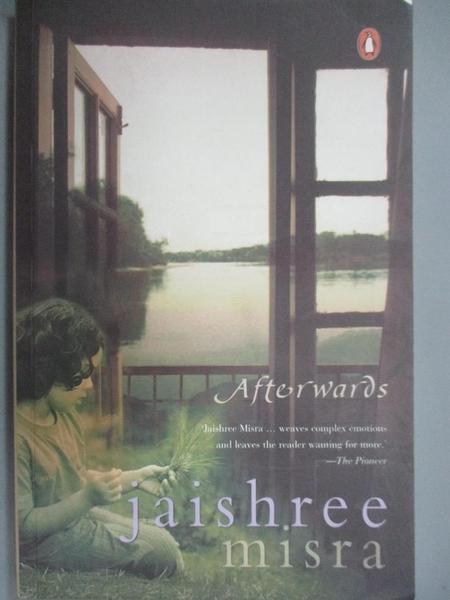 【書寶二手書T2/原文小說_HNT】Afterwards_Jaishree Misra