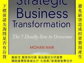 二手書博民逛書店Strategic罕見Business Transformation: The 7 Deadly Sins to